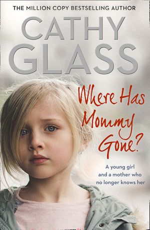 Where Has Mommy Gone?: When there is nothing left but memories… book image
