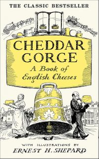 cheddar-gorge-a-book-of-english-cheeses