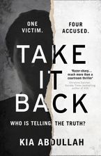 Take It Back Hardcover  by Kia Abdullah