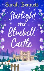 Starlight Over Bluebell Castle (Bluebell Castle, Book 3)