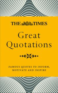 times-great-quotations-wit-and-wisdom-of-the-great-and-good
