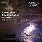 Astronomy Photographer of the Year: Collection 7: A decade of the world's best space photography eBook  by Royal Observatory Greenwich