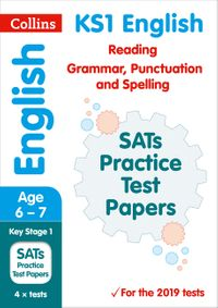 ks1-english-reading-grammar-punctuation-and-spelling-sats-practice-test-papers-2019-tests-collins-ks1-revision-and-practice