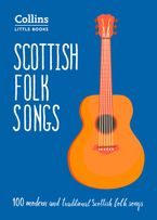 Scottish Folk Songs: 100 modern and traditional Scottish folk songs (Collins Little Books) Paperback  by Norman Buchan