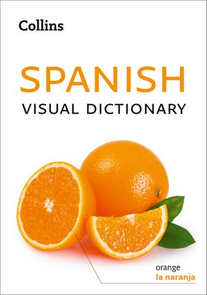 Collins Spanish Visual Dictionary book image