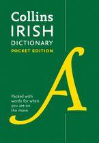Collins Irish Pocket Dictionary: The perfect portable dictionary Paperback  by Collins Dictionaries