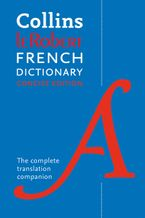 Robert French Concise Dictionary: Your translation companion Paperback  by Collins Dictionaries