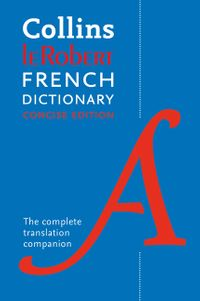 collins-robert-french-concise-dictionary-your-translation-companion