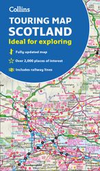 Scotland Touring Map: Ideal for exploring Sheet map, folded NED by Collins Maps