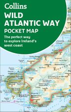 Wild Atlantic Way Pocket Map: The perfect way to explore Ireland's west coast Sheet map, folded  by Collins Maps