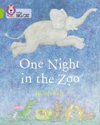 One Night in the Zoo: Band 11/Lime (Collins Big Cat) Paperback  by Judith Kerr