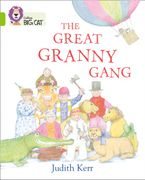 The Great Granny Gang: Band 11/Lime (Collins Big Cat) Paperback  by Judith Kerr
