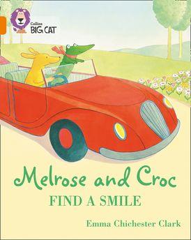 Melrose and Croc Find A Smile: Band 06/Orange (Collins Big Cat)