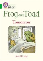 Frog and Toad: Tomorrow: Band 05/Green (Collins Big Cat) Paperback  by Arnold Lobel