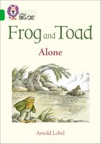 Frog and Toad: Alone: Band 05/Green (Collins Big Cat) Paperback  by Arnold Lobel