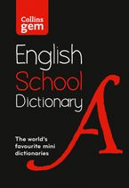Collins Gem School Dictionary: Trusted support for learning, in a mini-format Paperback  by Collins Dictionaries