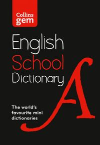 gem-school-dictionary-trusted-support-for-learning-in-a-mini-format-collins-school-dictionaries