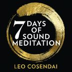 seven-days-of-sound-meditation-relax-unwind-and-find-balance-in-your-life