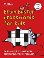 Collins Brain Buster Crosswords for Kids Paperback  by Collins Puzzles