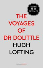The Voyages of Dr Dolittle (Collins Classics)