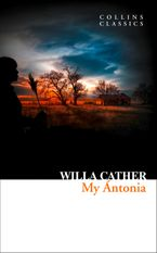 My Ántonia (Collins Classics) Paperback  by Willa Cather