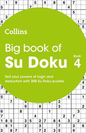 Big Book of Su Doku 4: 300 Su Doku puzzles (Collins Su Doku)