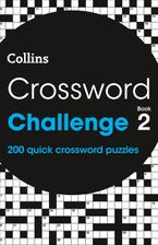 Crossword Challenge Book 2: 200 quick crossword puzzles Paperback  by Collins Puzzles