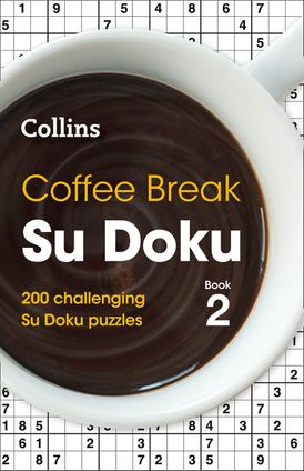 Coffee Break Su Doku Book 2: 200 challenging Su Doku puzzles (Collins Su Doku)
