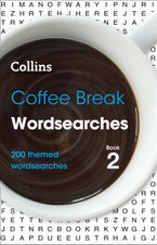 Coffee Break Wordsearches Book 2: 200 themed wordsearches Paperback  by Collins Puzzles