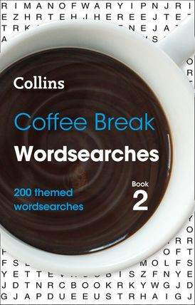 Coffee Break Wordsearches Book 2: 200 themed wordsearches (Collins Wordsearches)