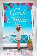 A Greek Affair: Escape the January blues with this heartwarming Greek holiday read!