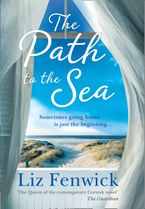 The Path to the Sea Hardcover  by Liz Fenwick