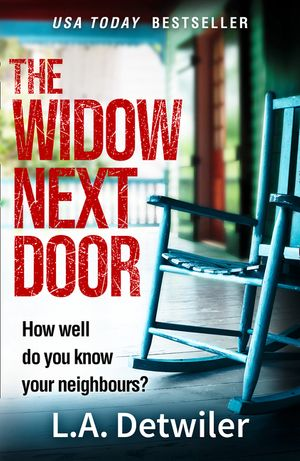 The Widow Next Door: The most chilling of new crime thriller books that you will read this year book image
