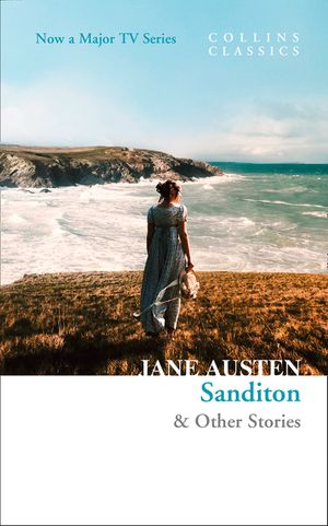 Sanditon: & Other Stories (Collins Classics) book image