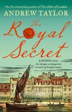 The Royal Secret: The latest new historical crime thriller from the No 1 Sunday Times bestselling author