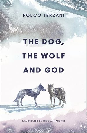 The Dog, the Wolf and God book image