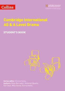Collins Cambridge International AS & A Level – Cambridge International AS & A Level Drama Student's Book