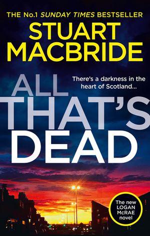 All That's Dead (Logan McRae, Book 12) book image