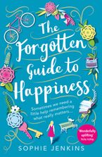 the-forgotten-guide-to-happiness-the-perfect-feel-good-novel-for-2019