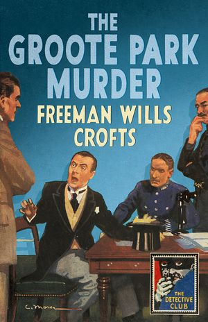 The Groote Park Murder (Detective Club Crime Classics) book image