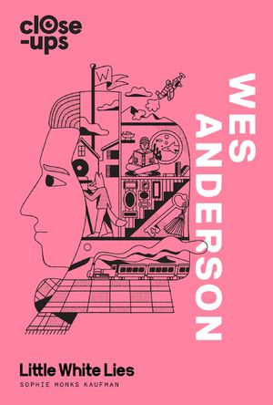 Wes Anderson (Close-Ups, Book 1) book image