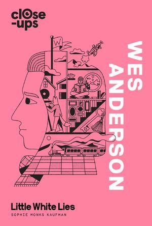 Wes Anderson (Close-Ups, Book 1) book image