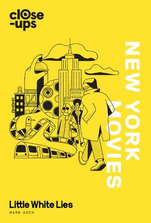 New York Movies (Close-Ups, Book 3) book image