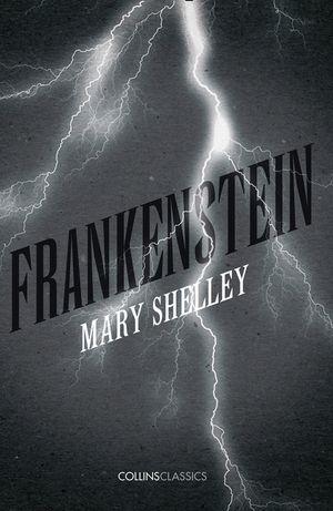 Frankenstein (Collins Classics) book image