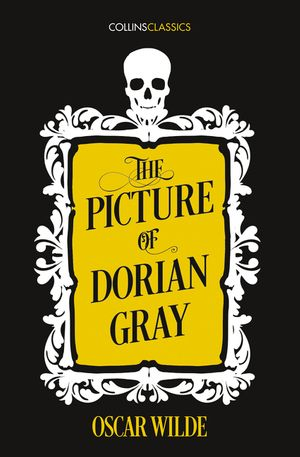 The Picture of Dorian Gray (Collins Classics) book image