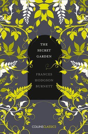The Secret Garden (Collins Classics) book image