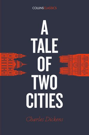 A Tale of Two Cities (Collins Classics) book image