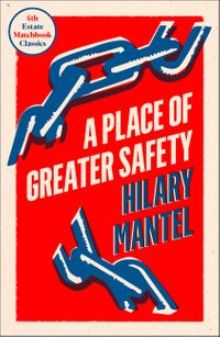 a-place-of-greater-safety-4th-estate-matchbook-classics