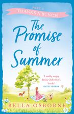 The Promise of Summer: Part Three – Thanks a Bunch