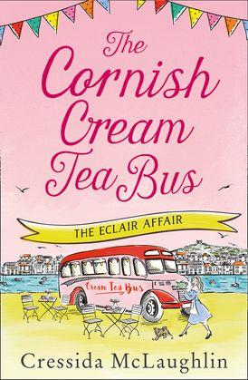 The Cornish Cream Tea Bus: Part Two – The Éclair Affair